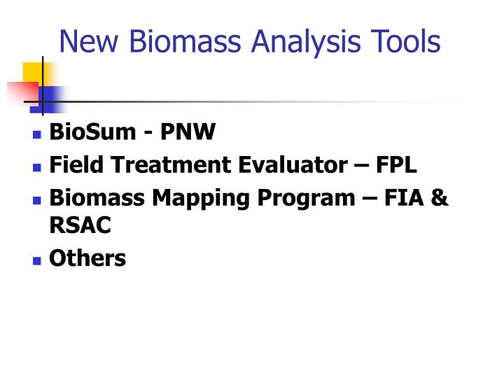 New Biomass Analysis Tools
