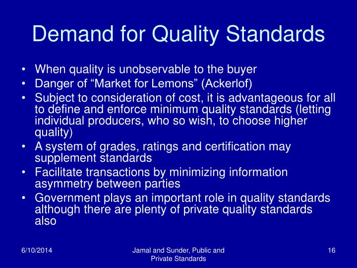 Demand for Quality Standards