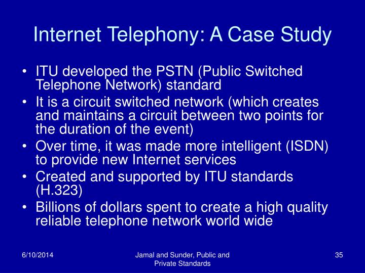 Internet Telephony: A Case Study