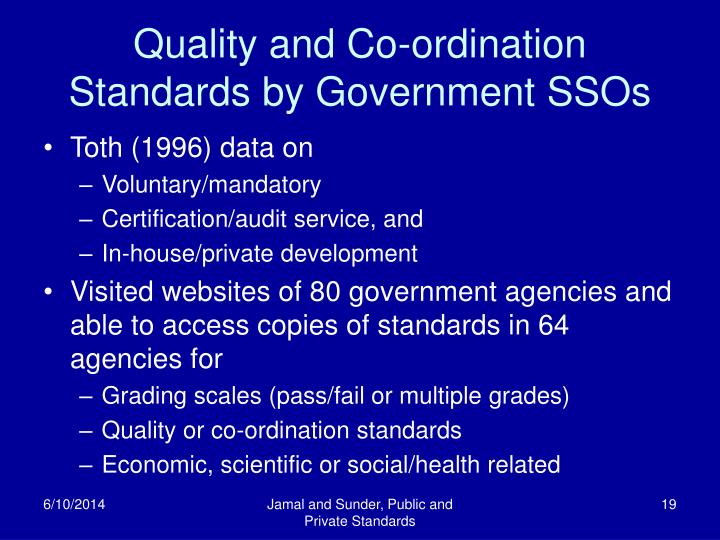 Quality and Co-ordination Standards by Government SSOs