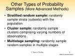 other types of probability samples more advanced methods