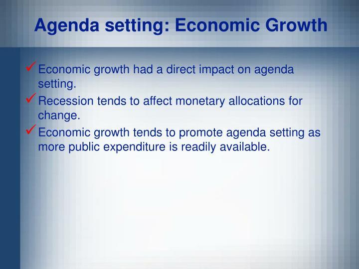 Agenda setting: Economic Growth