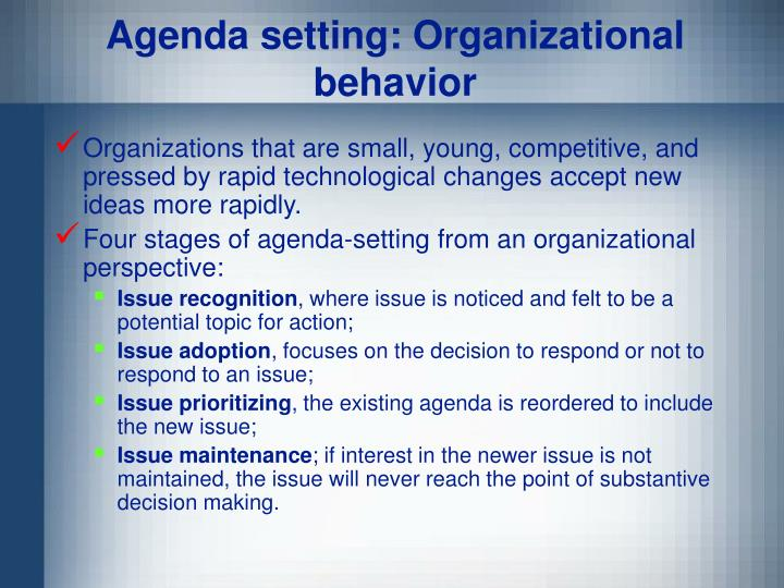 Agenda setting: Organizational behavior