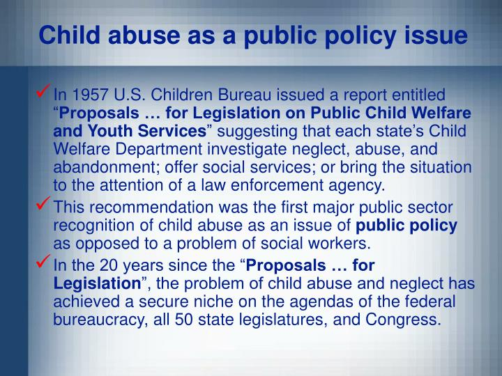 Child abuse as a public policy issue