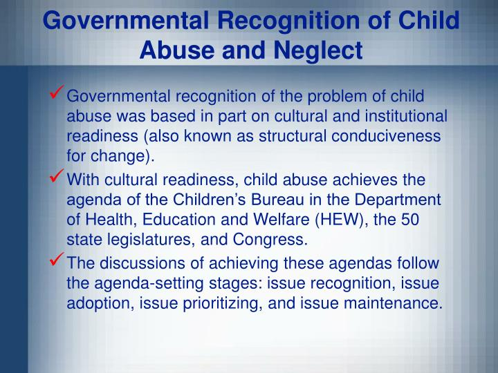 Governmental Recognition of Child Abuse and Neglect