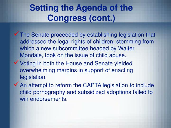 Setting the Agenda of the Congress (cont.)