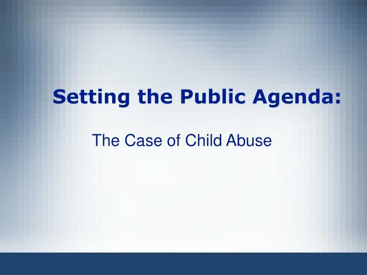Setting the Public Agenda: