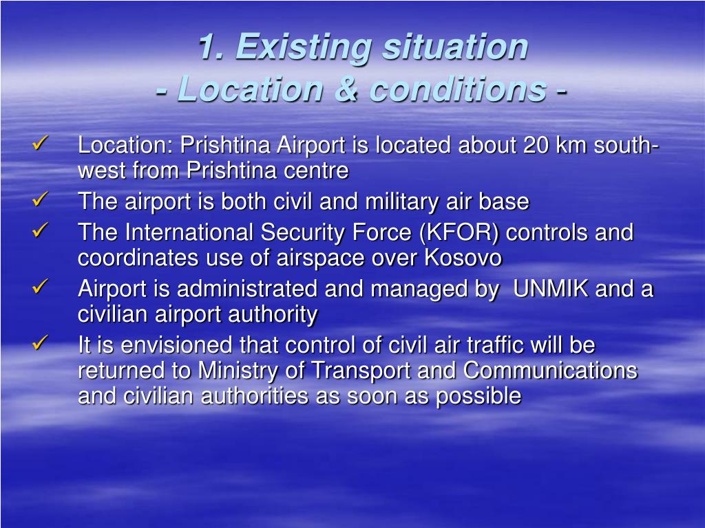 1. Existing situation
