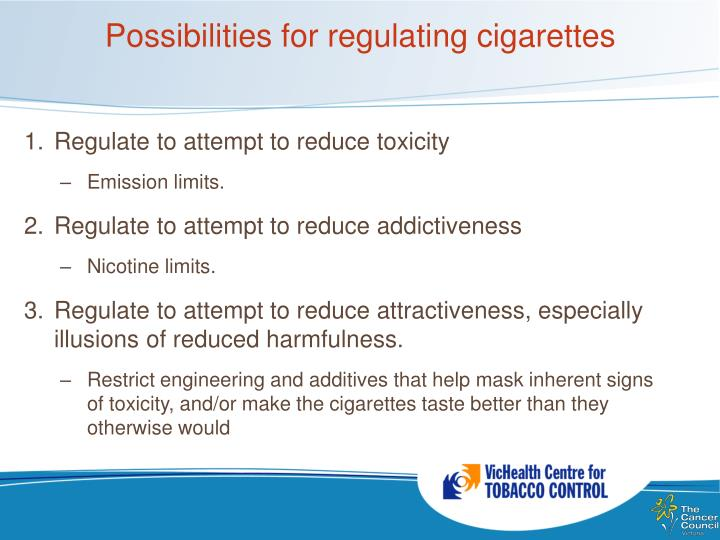 Possibilities for regulating cigarettes
