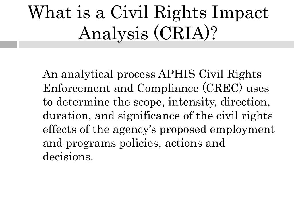 What is a Civil Rights Impact Analysis (CRIA)?