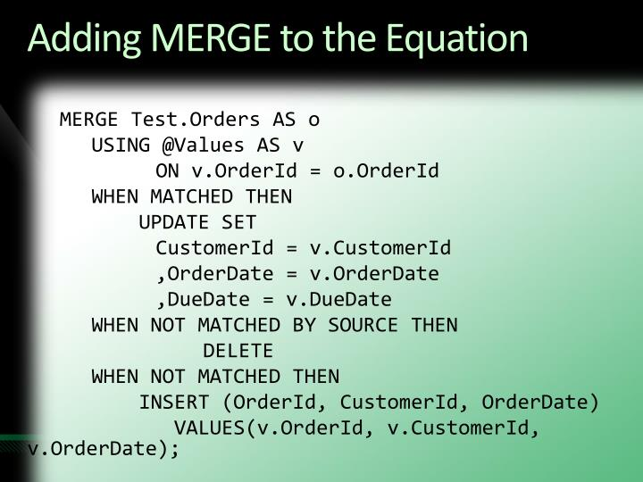 Adding MERGE to the Equation