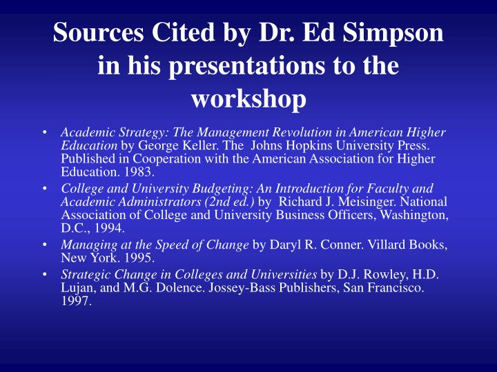 Sources cited by dr ed simpson in his presentations to the workshop