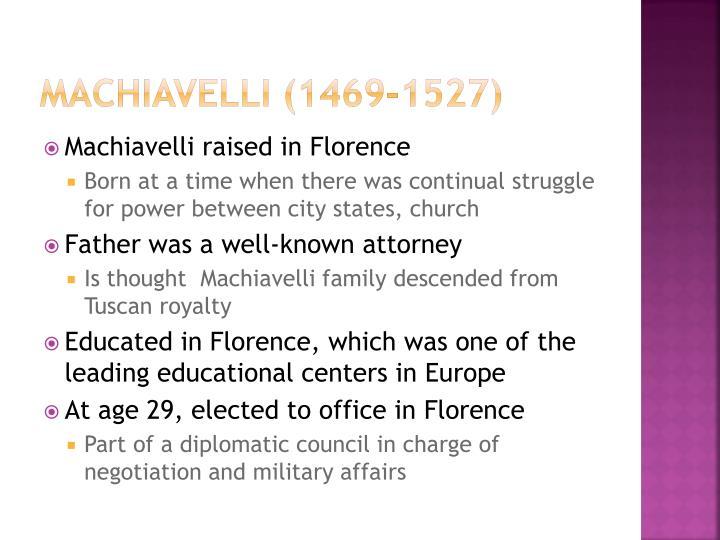 Machiavelli (1469-1527)