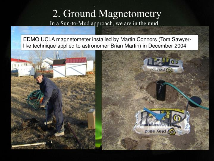 2. Ground Magnetometry