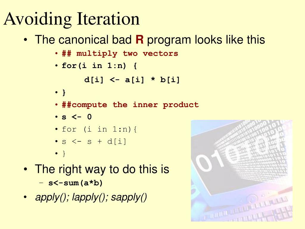 Avoiding Iteration