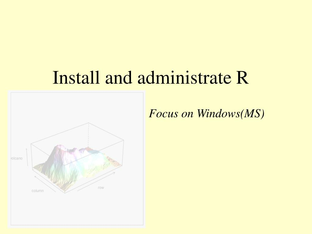 Install and administrate R