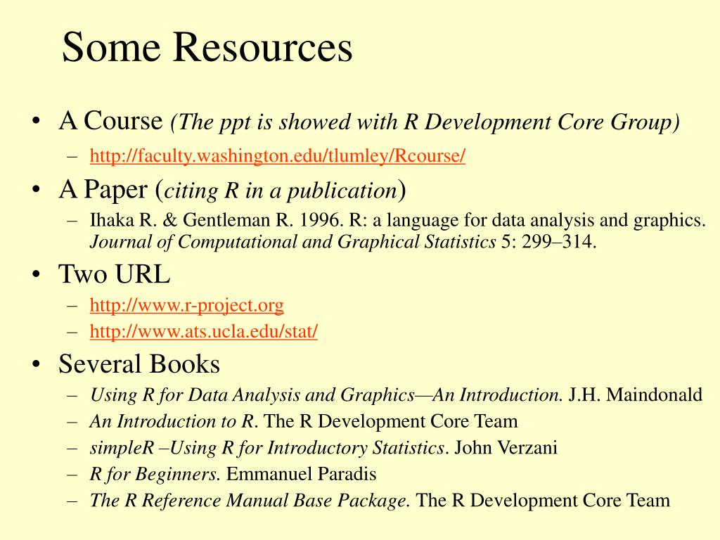 Some Resources