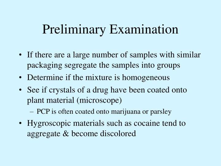 Preliminary Examination