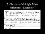 2 christmas midnight mass offertory laetentur