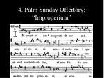 4 palm sunday offertory improperium