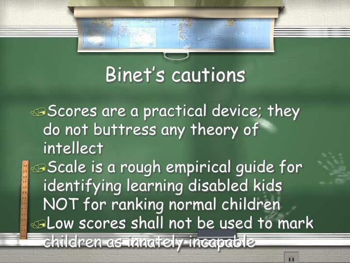 Binet's cautions