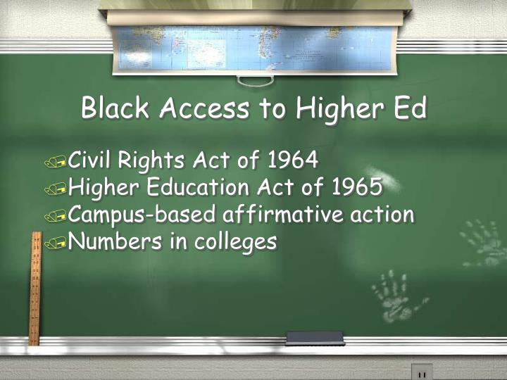 Black Access to Higher Ed