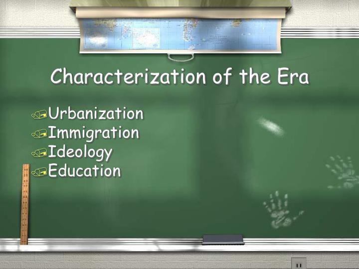 Characterization of the Era