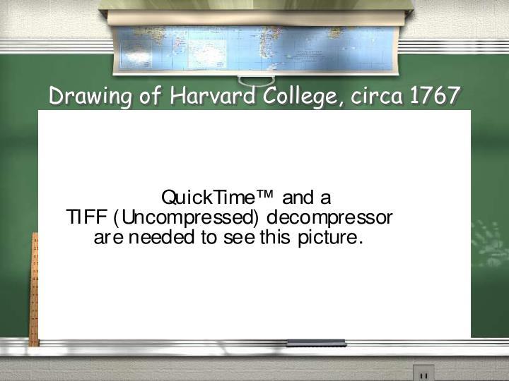 Drawing of Harvard College, circa 1767