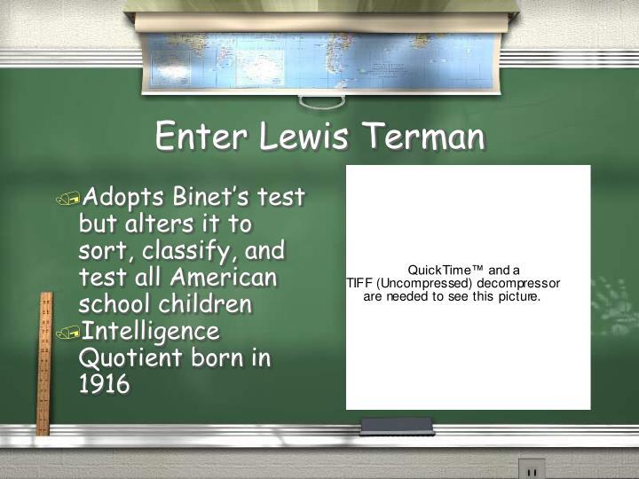 Enter Lewis Terman
