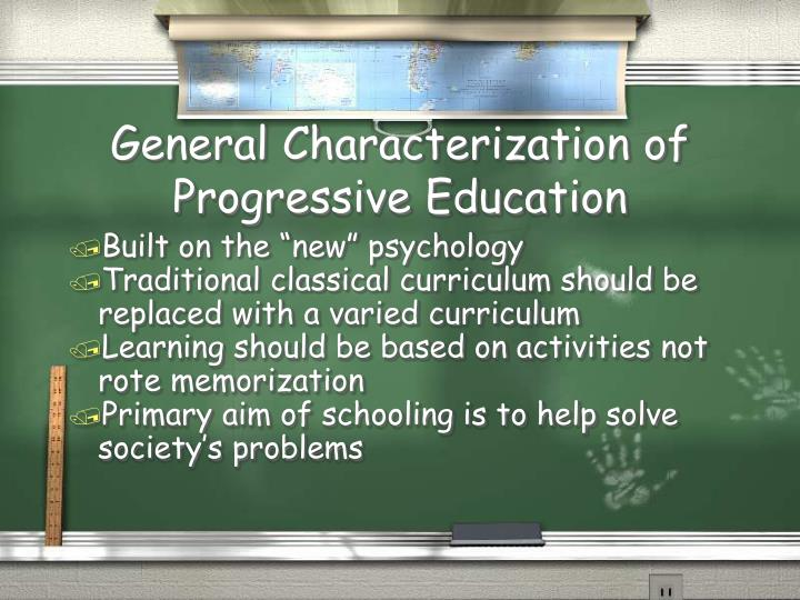 General Characterization of Progressive Education