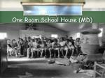 one room school house md