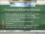 progressive education review