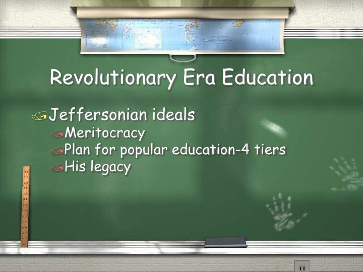 Revolutionary Era Education