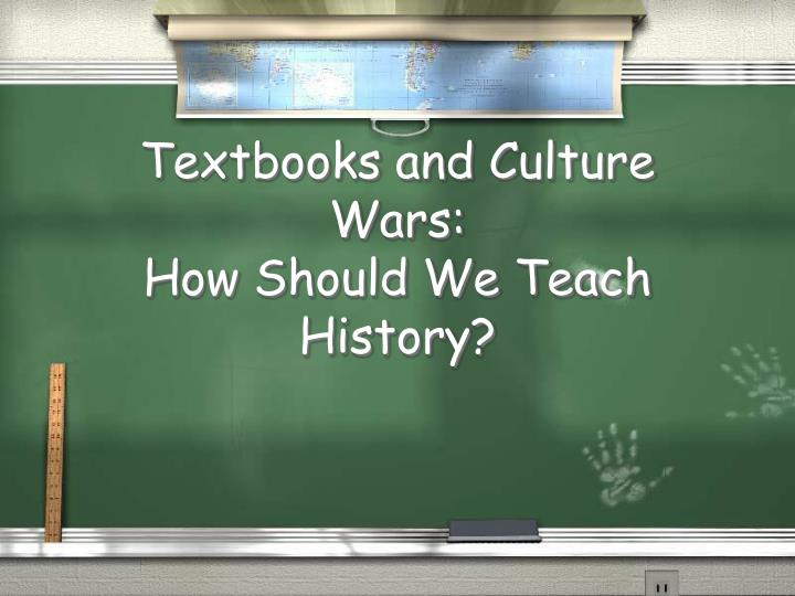 Textbooks and Culture Wars: