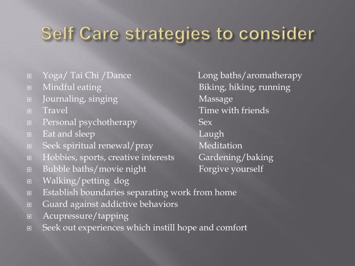 Self Care strategies to consider