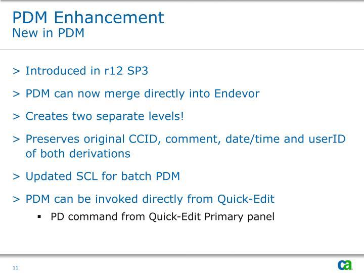 PDM Enhancement