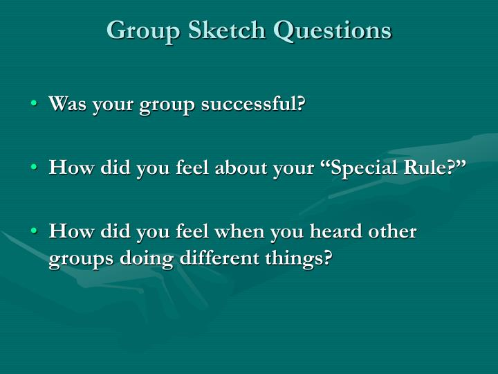 Group Sketch Questions