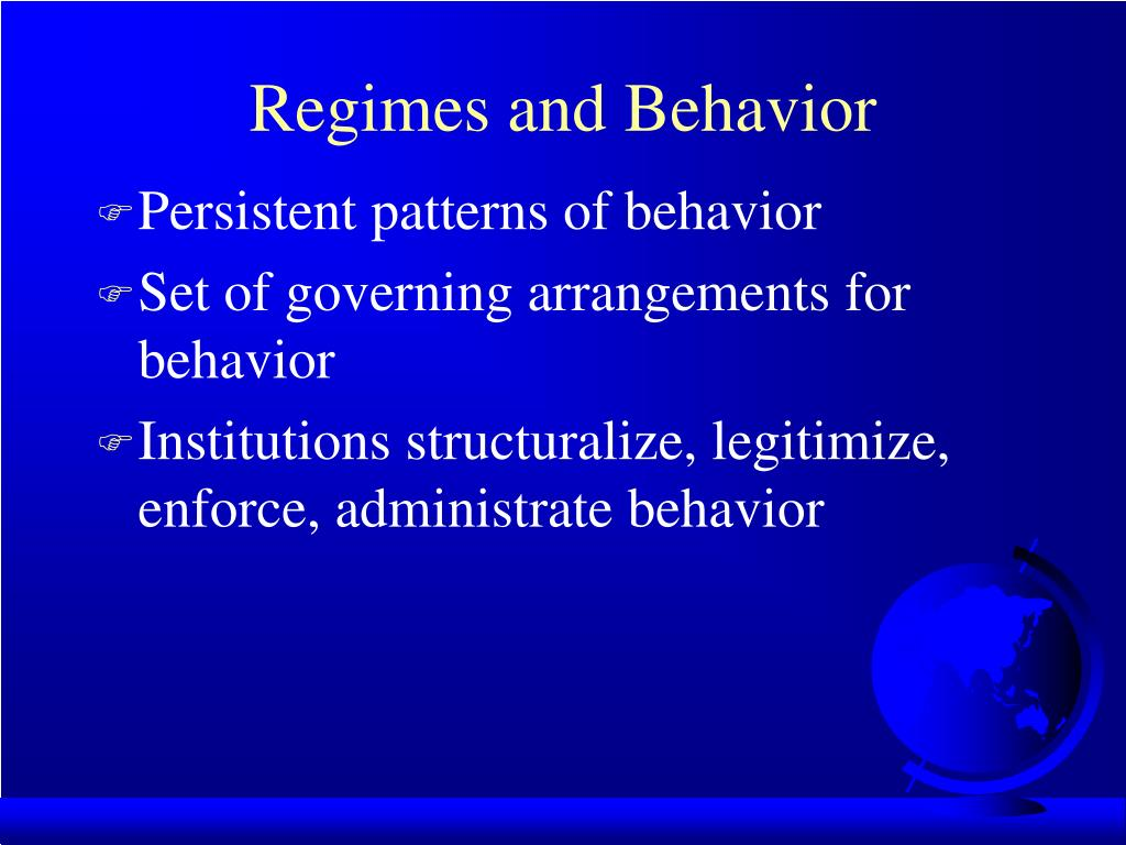 Regimes and Behavior