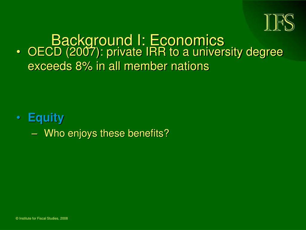 Background I: Economics