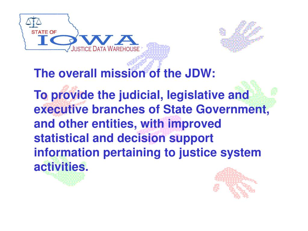 The overall mission of the JDW: