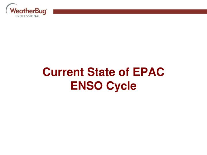 Current State of EPAC