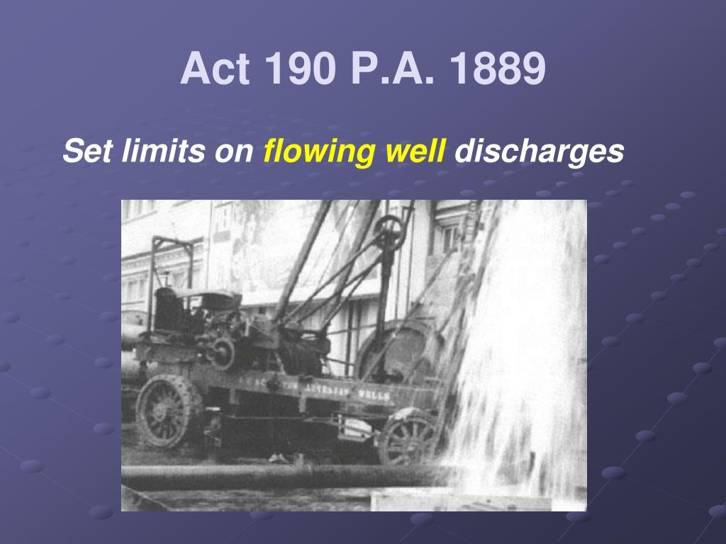 Act 190 P.A. 1889
