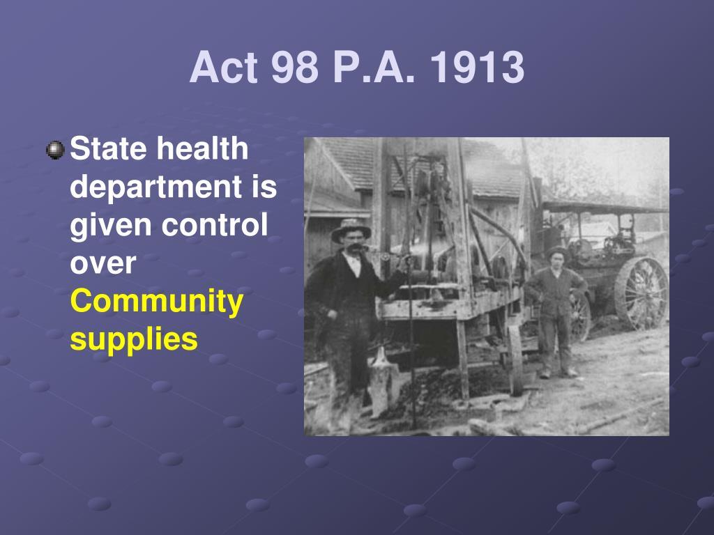 Act 98 P.A. 1913
