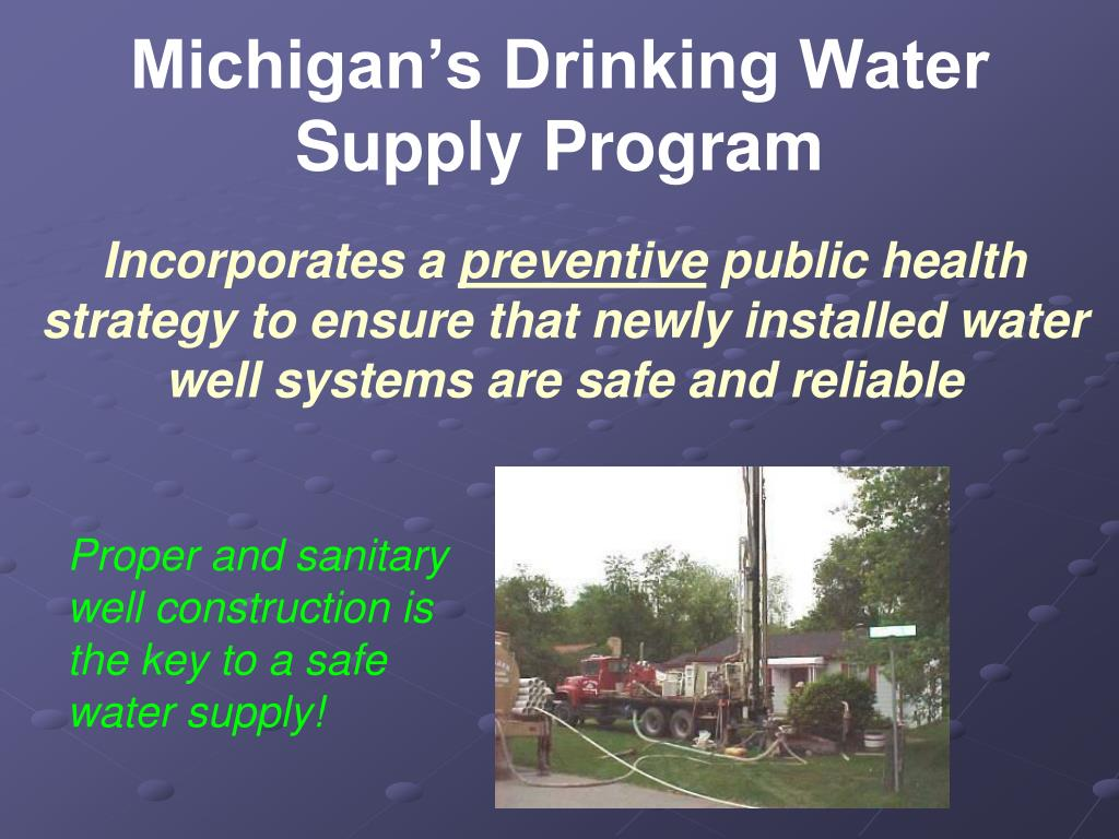 Michigan's Drinking Water Supply Program