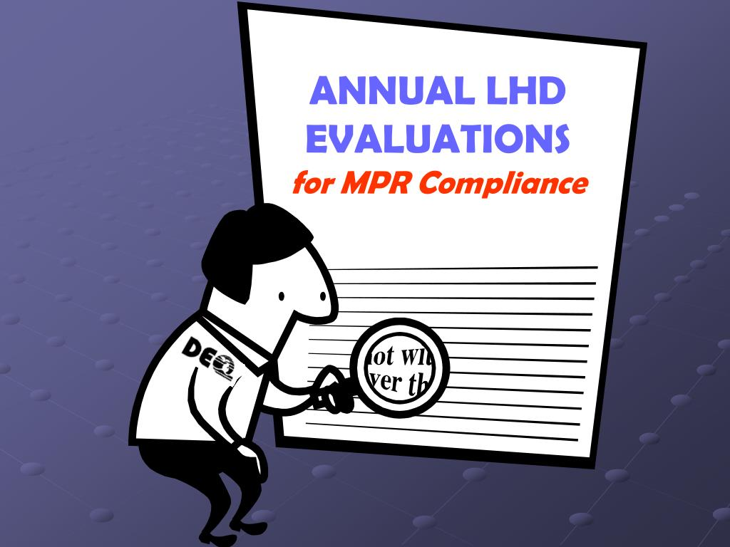 ANNUAL LHD EVALUATIONS