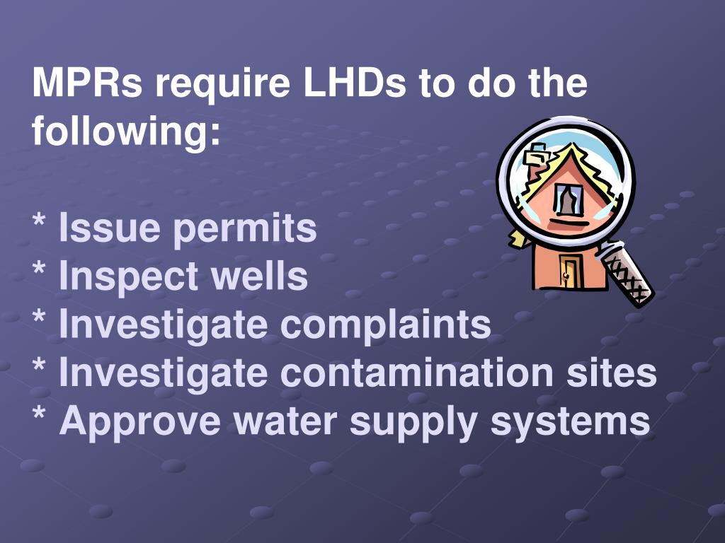 MPRs require LHDs to do the following: