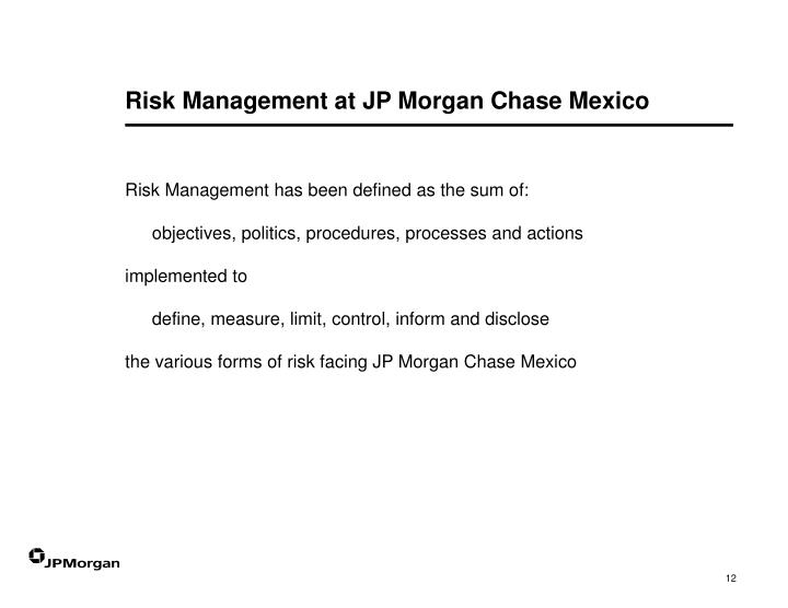 Risk Management at JP Morgan Chase Mexico