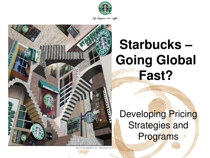 pricing strategy starbucks As one of the historical coffee shop chain, starbucks has already developed a mature system for its pricing strategy in order to build its affordable luxury brand image.