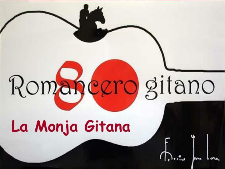 La Monja Gitana