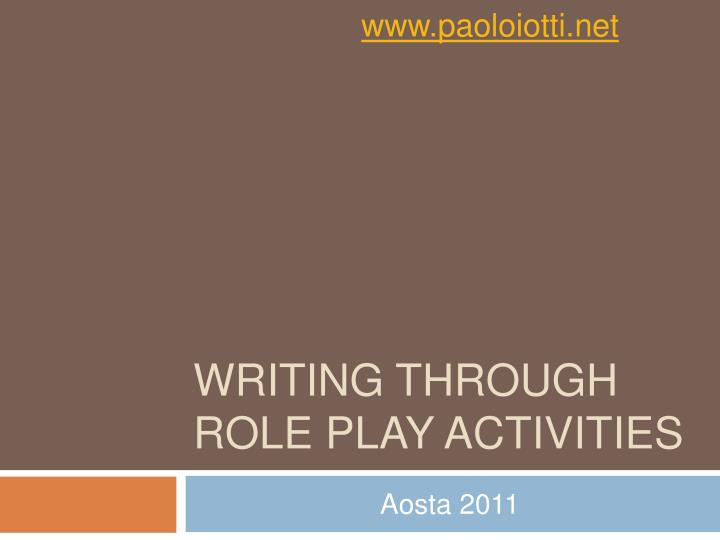 Writing through role play activities